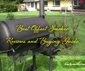 Best Offset Smoker Reviews and Buying Guide
