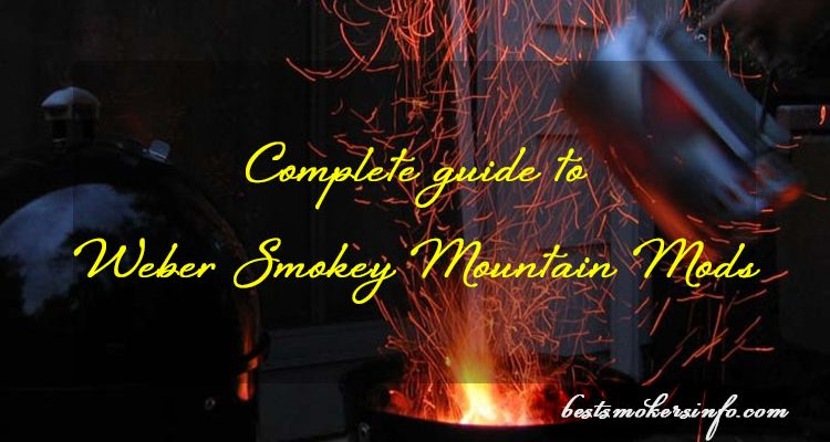 Complete guide to Weber Smokey Mountain Mods