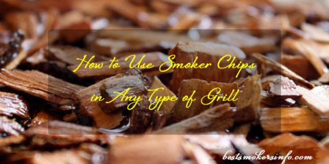 How to Use Smoker Chips in Any Type of Grill