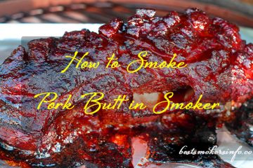 How to smoke pork butt in smoker